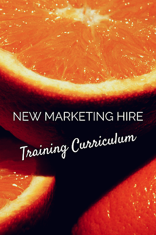 new marketing hire training curriculum